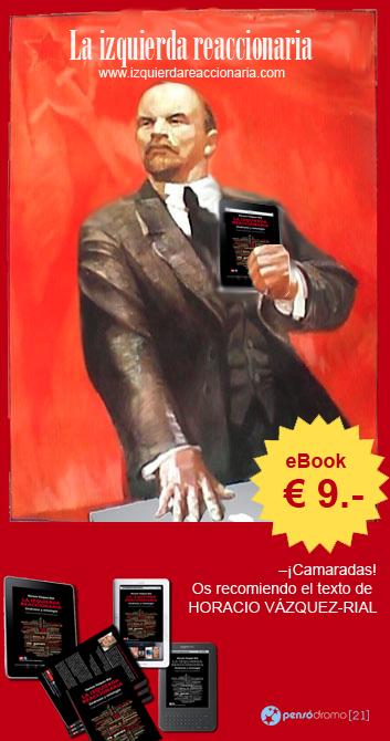 Comprar «La izquierda reaccionaria», de Horacio Vázquez-Rial