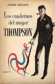 Los cuadernos del Mayor Thompson de Pierre Daninos