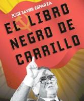 El libro negro de Carrillo - José Javier Esparza